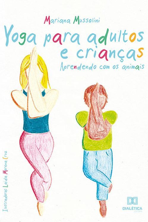 Yoga para adultos e crianças