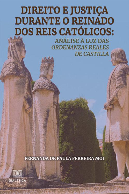 Direito e justiça durante o reinado dos reis católicos