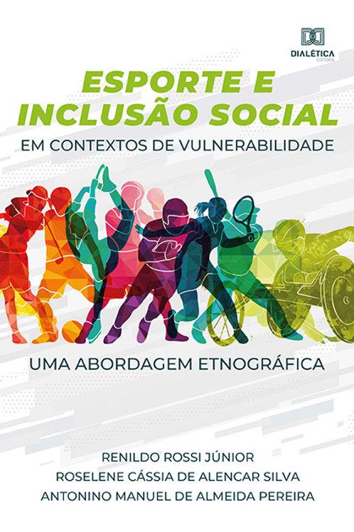 Esporte e Inclusão Social em contextos de vulnerabilidade