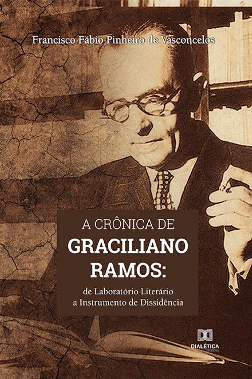 A crônica de Graciliano Ramos