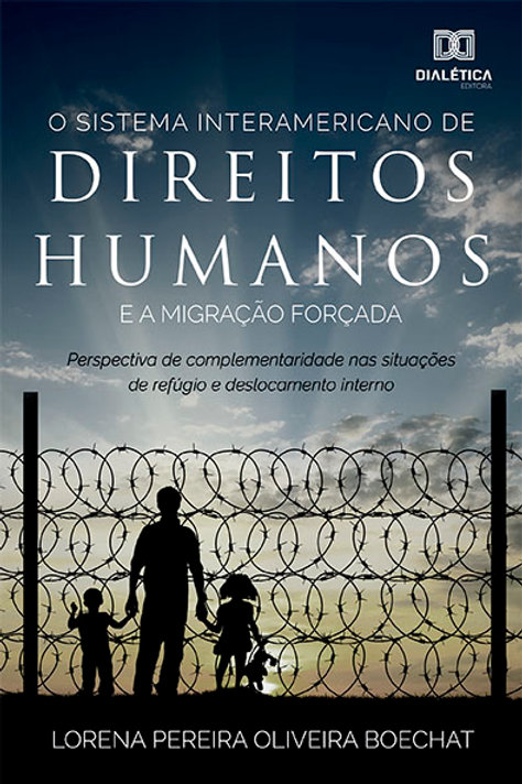 O Sistema Interamericano de Direitos Humanos e a migração forçada