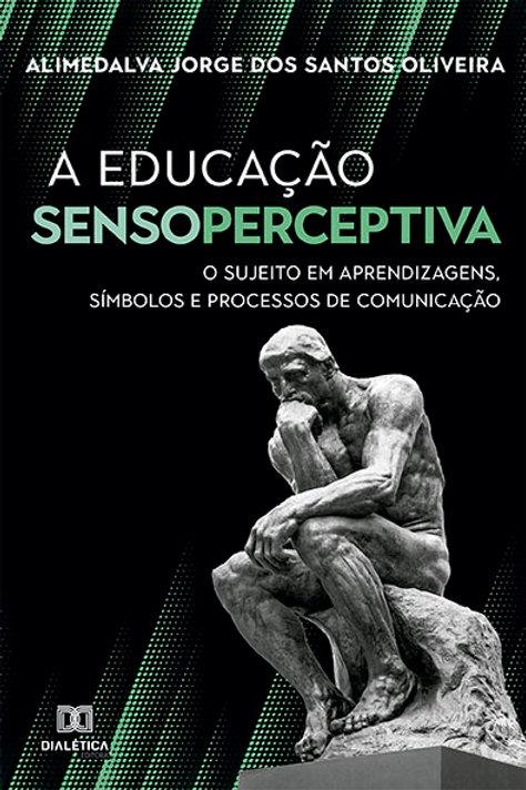 A Educação Sensoperceptiva