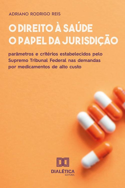 O direito à saúde e o papel da jurisdição