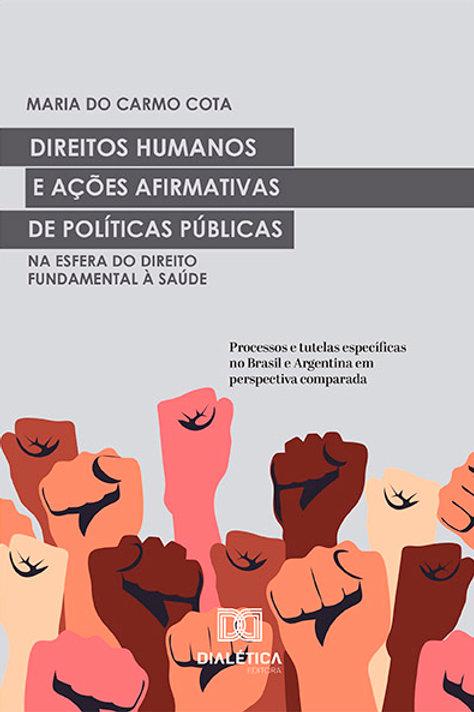 Direitos Humanos e ações afirmativas de Políticas Públicas