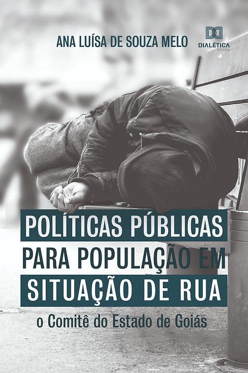 Políticas públicas para população em situação de rua