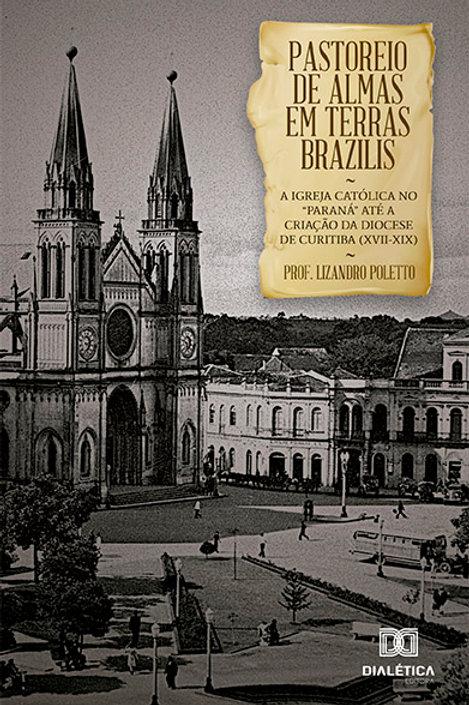 Pastoreio de Almas em Terras Brazilis