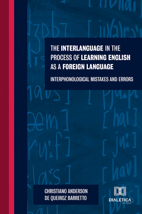 The Interlanguage in the Process of Learning English as a Foreign Language