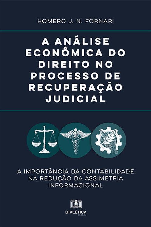 A análise econômica do direito no processo de recuperação judicial