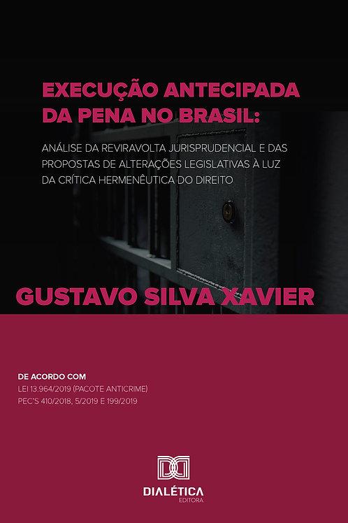 Execução antecipada da pena no Brasil