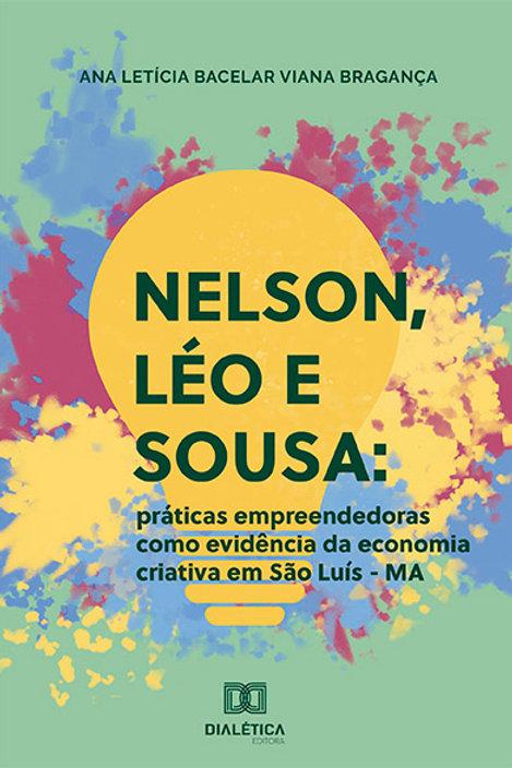 Nelson, Léo e Sousa