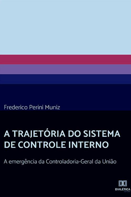 A trajetória do Sistema de Controle Interno