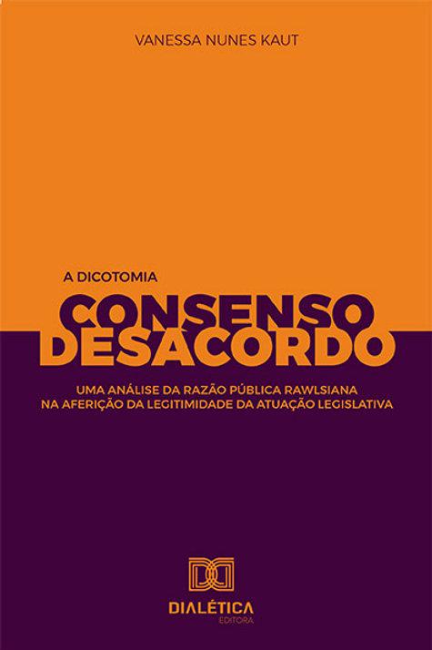 A dicotomia consenso e desacordo