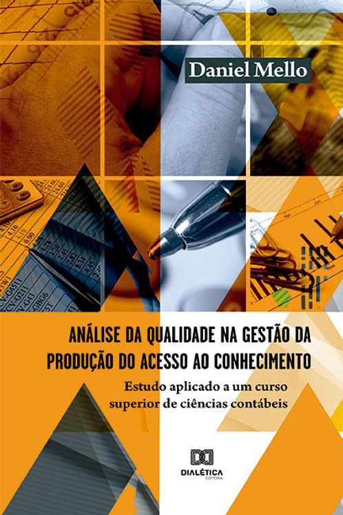 Análise da qualidade na gestão da produção do acesso ao conhecimento