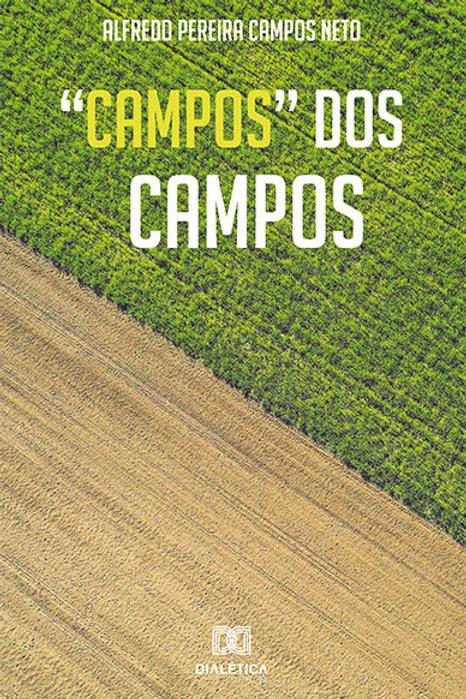 """""""Campos"""" dos Campos"""