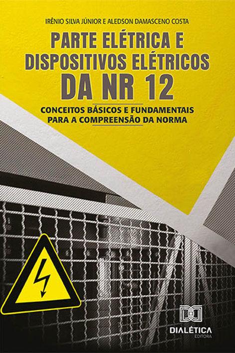 Parte elétrica e dispositivos elétricos da NR 12
