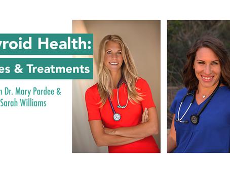 Thyroid Health: Issues & Treatments