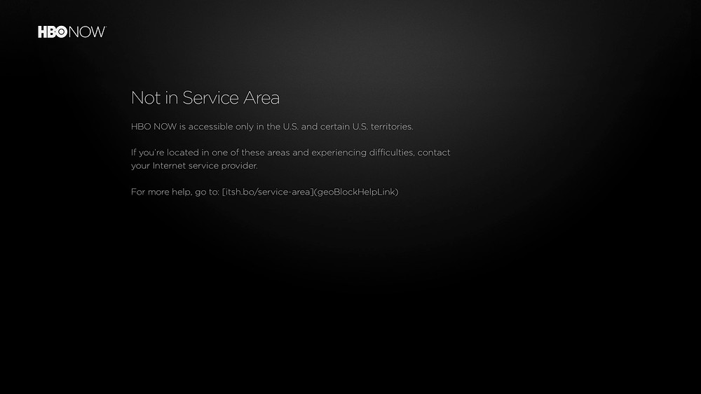 HBO NOW在GFWList下的报错 Not in Service Area