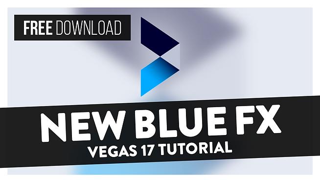 How To Use NewBlueFX Basics (Free Download) -  Vegas Pro 17 Tutorial
