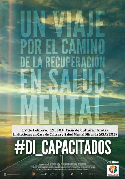 """Estreno Documental #Di_CAPACITADOS en Miranda de Ebro. """"Un viaje por el camino de la recuperaci"""