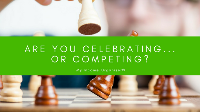 Are You Celebrating... or Competing?