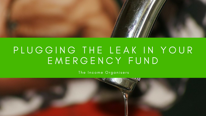 Plugging the leak in your Emergency Fund