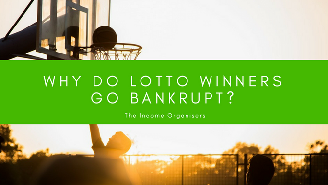 Why do 70% of Lotto winners go bankrupt?