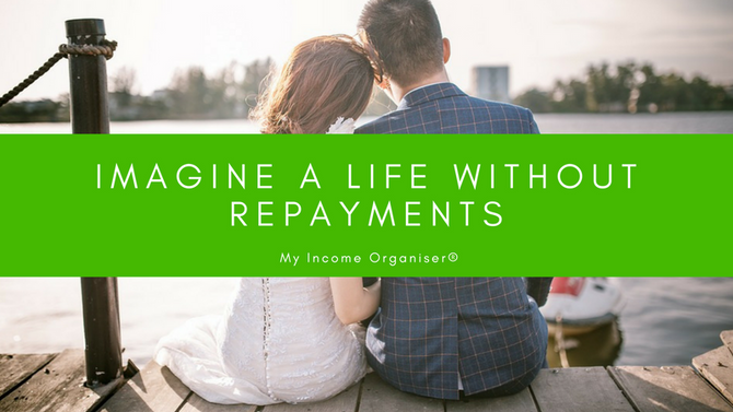 Imagine a life without repayments