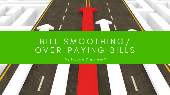 Bill Smoothing/Over-paying Bills
