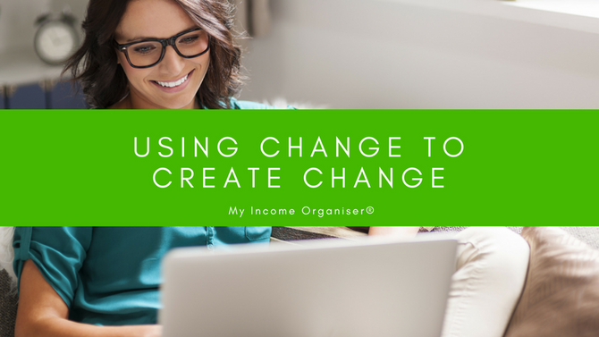 Using Change to Create Change