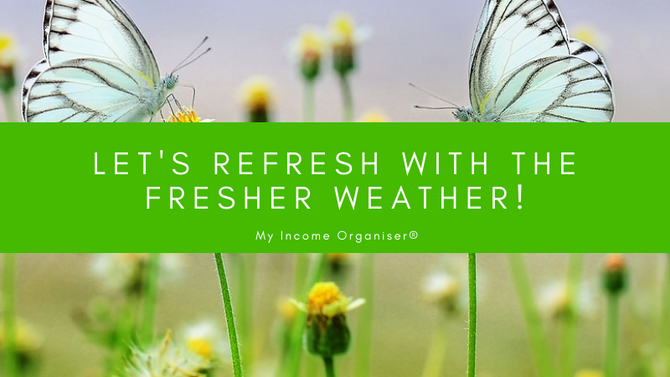 Let's Refresh with the Fresher Weather