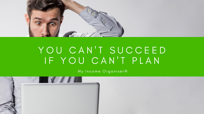 You can't succeed if you can't plan