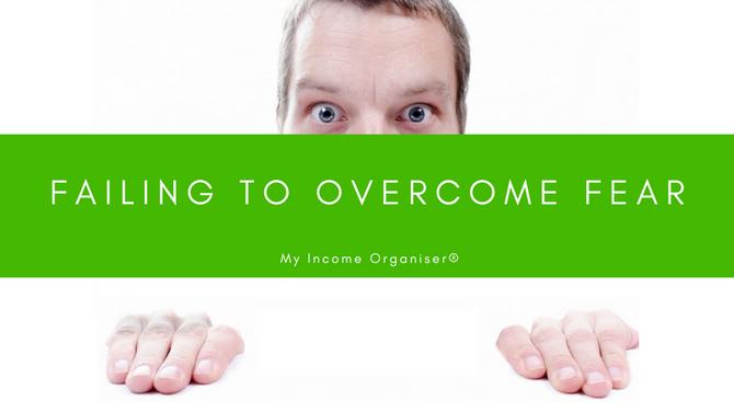 Failing To Overcome Fear