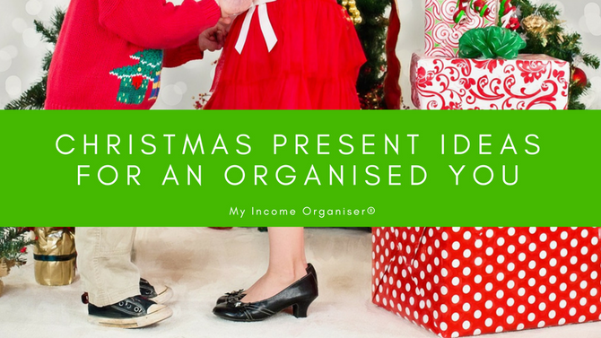 Christmas Present Ideas for the Income Organiser... You!