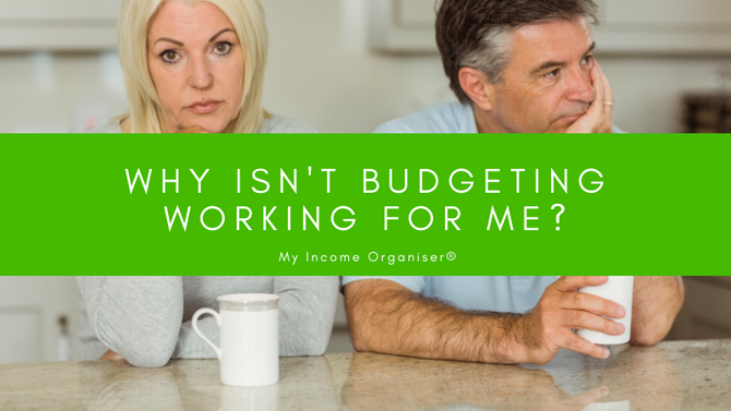 Why isn't budgeting working for me?