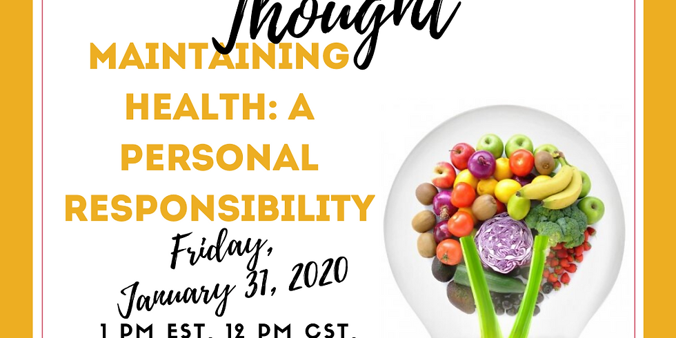 Maintaining Health: A Personal Responsibility