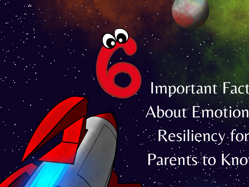 6 Important Facts About Emotional Resiliency for Parents to Know