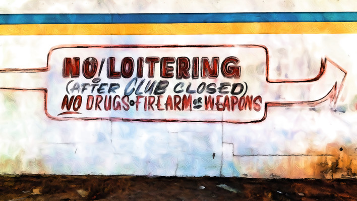 No Loitering Here Too