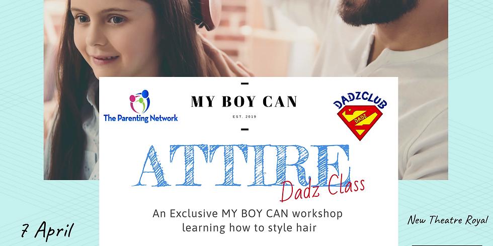 ATTIRE Dadz Class - Hair styling class