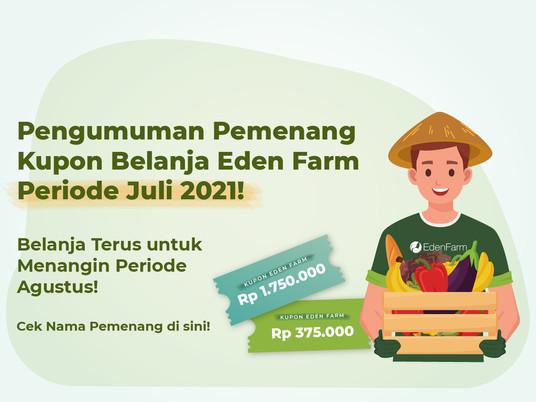 Pengumuman Pemenang Bagi-Bagi Hadiah Eden Farm periode Juli 2021!