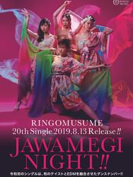 RINGOMUSUME 20th Single JAWAMEGI NIGHT!