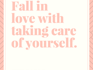 Fall In Love With Taking Care OfYourself