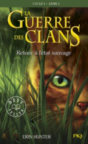 La guerre des clans Cycle I tome 1 poche