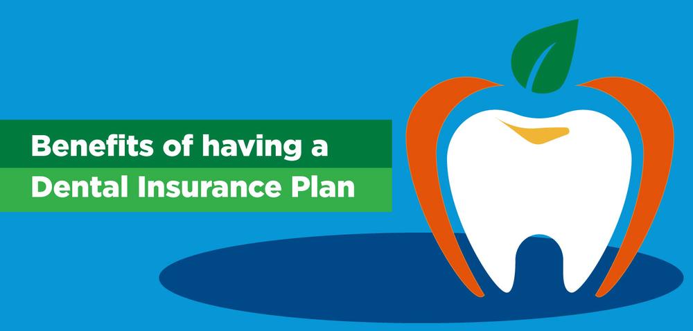 Benefits of having a Dental Insurance Plan | Cigna TTK