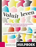 Voluit leven, Ernst Bohlmeijer, Monique Hulsbergen