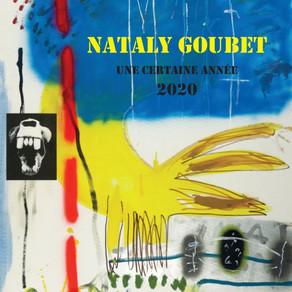 Une certaine année 2020, vue par Nataly Goubet