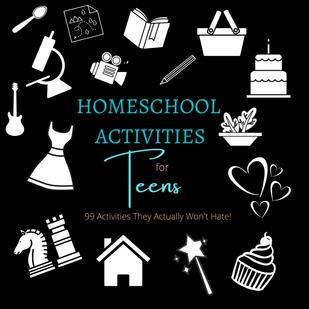 Homeschool Activities for Teens