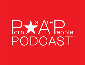 Porn stars Are People Too Podcast