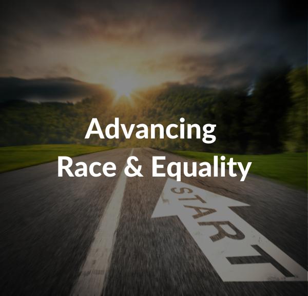 Advancing Race & Equality