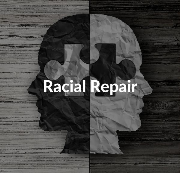 Racial Repair