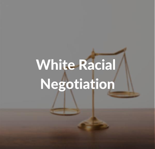 White Racial Negotiation